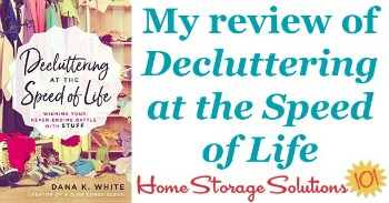 My review of Decluttering At The Speed Of Life