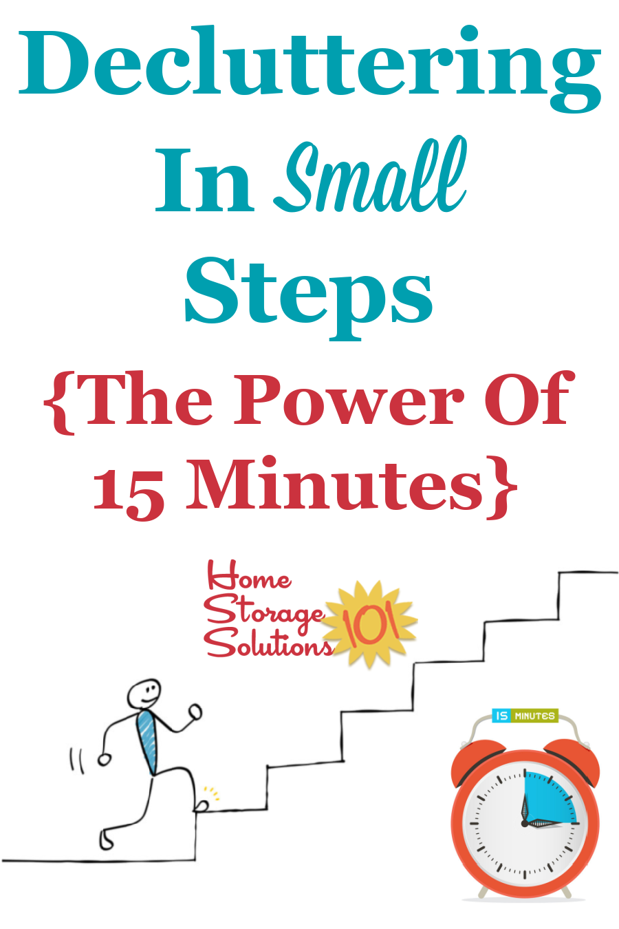 The secret to getting to a clutter free home is the process of decluttering in small steps, 15 minutes at a time. Let me tell you why, and how you can start today {on Home Storage Solutions 101} #decluttering #clutter
