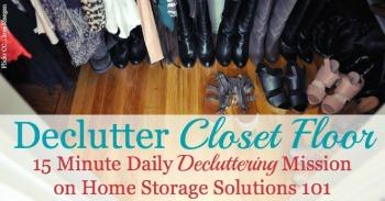 How to declutter closet floor