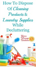 how to dispose of cleaning and laundry products while decluttering