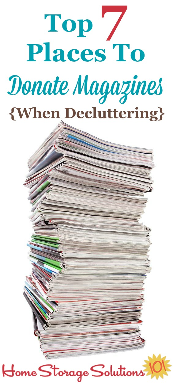 List of the top 7 places to donate magazines when decluttering {on Home Storage Solutions 101}