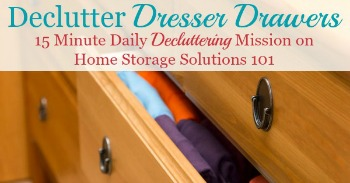 How to declutter dresser drawers