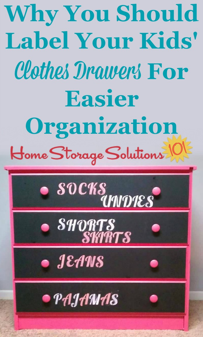 Why you should label kids' clothes drawers to help with organization {on Home Storage Solutions 101}