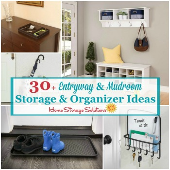30+ entryway and mudroom storage and organizer ideas