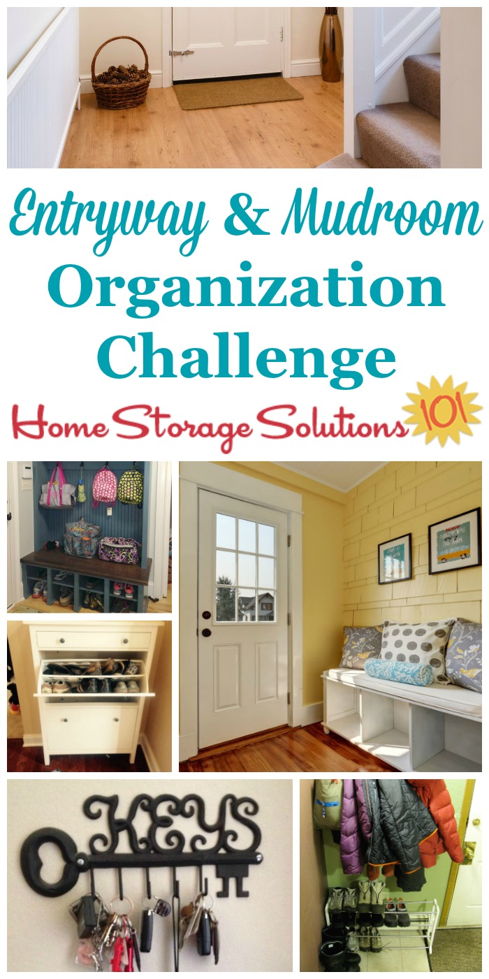 Whether the entrance of your home is big or small, entryway organization is key to making the space functional and pleasant, for both guests and household members. Here are step by step instructions for this week's challenge to make your entryway and mudroom, where people enter and exit your home, work for you {part of the 52 Week Organized Home Challenge on Home Storage Solutions 101}