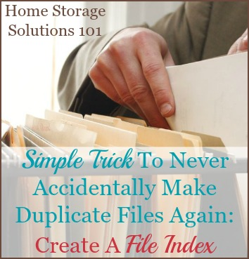 How to create a file index and never accidentally make duplicate files again {on Home Storage Solutions 101} #FileIndex #HomeFilingSystem #OrganizeFiles