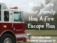 make sure your family has a fire escape plan