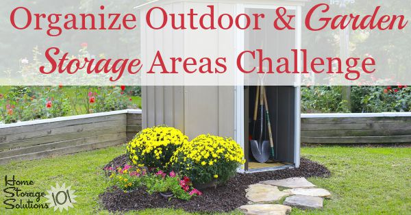 Step By Instructions For Organizing Your Outdoor And Garden Storage Areas Including Gardening Shed