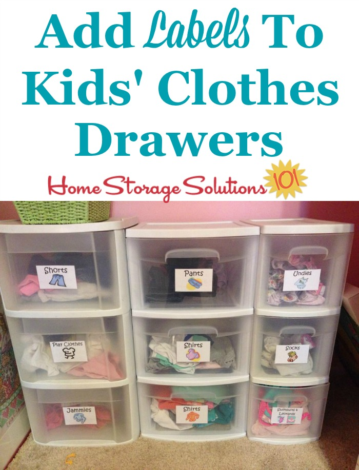 Label your kids' dresser drawers or clothes drawers to allow them to more easily choose their clothes for the day, and to put away their own laundry {featured on Home Storage Solutions 101}