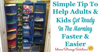 Simple tip to help adults and kids get ready in the morning faster and easier