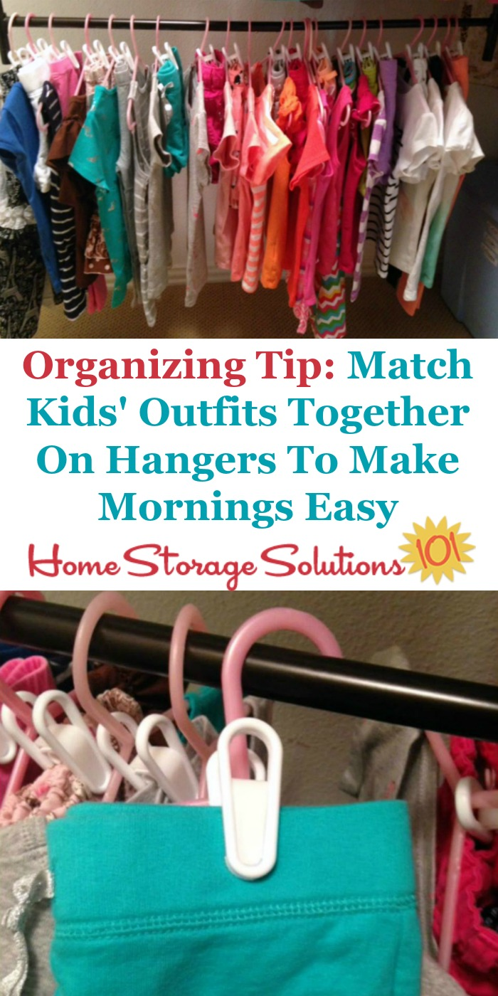 Closet organizing tip for kids: Clip the two parts of their outfit together on a hanger so your kids match, but they're able to choose what they'd like to wear each day {on Home Storage Solutions 101}