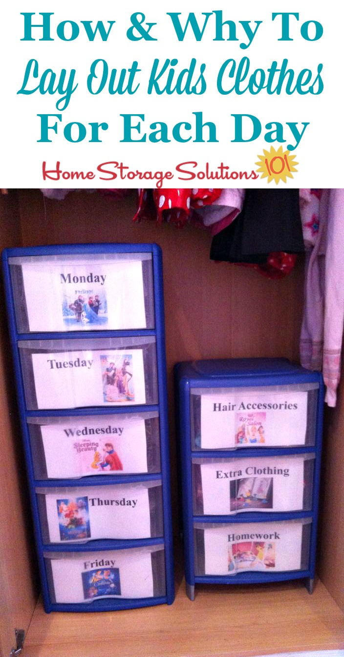 How and why to lay out kids clothes for each day to make getting kids dressed and ready in the morning easier {on Home Storage Solutions 101}