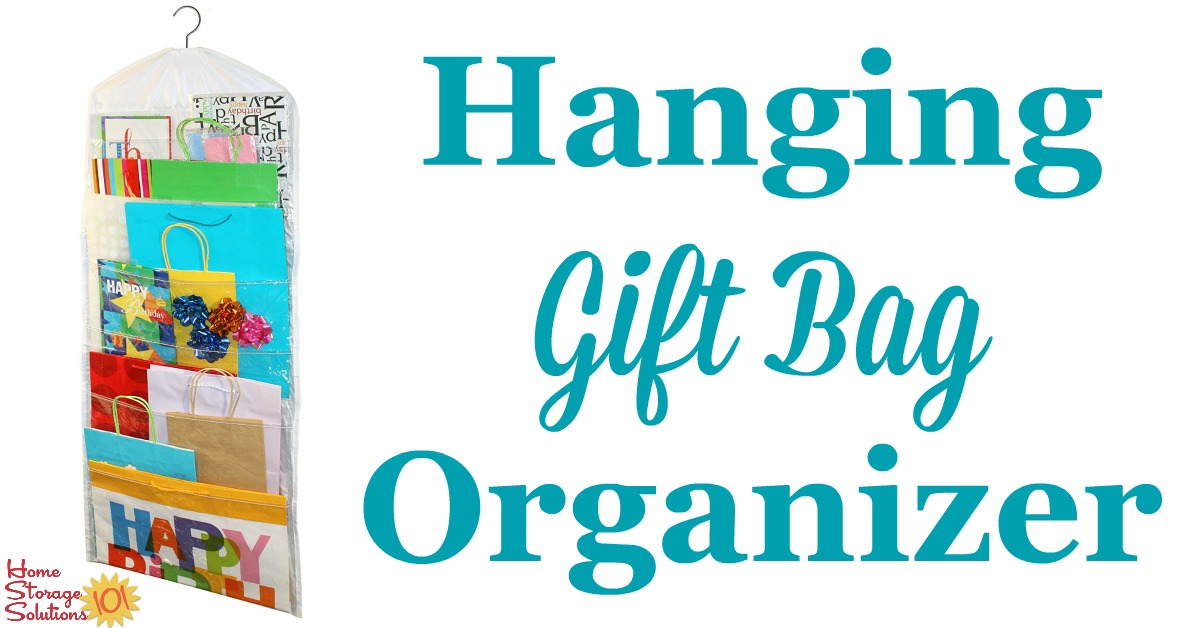 Hanging Gift Bag Organizer: Store Your Gift Bags In Your Closet