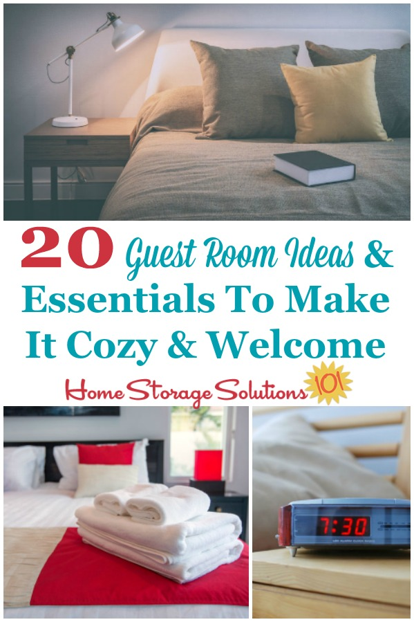 Here are 20 guest room ideas and essentials that you can place in any spare room for use by company that will help make them feel cozy and welcome in your home {on Home Storage Solutions 101} #GuestRoomIdeas #GuestBedroomIdeas #BedroomOrganization