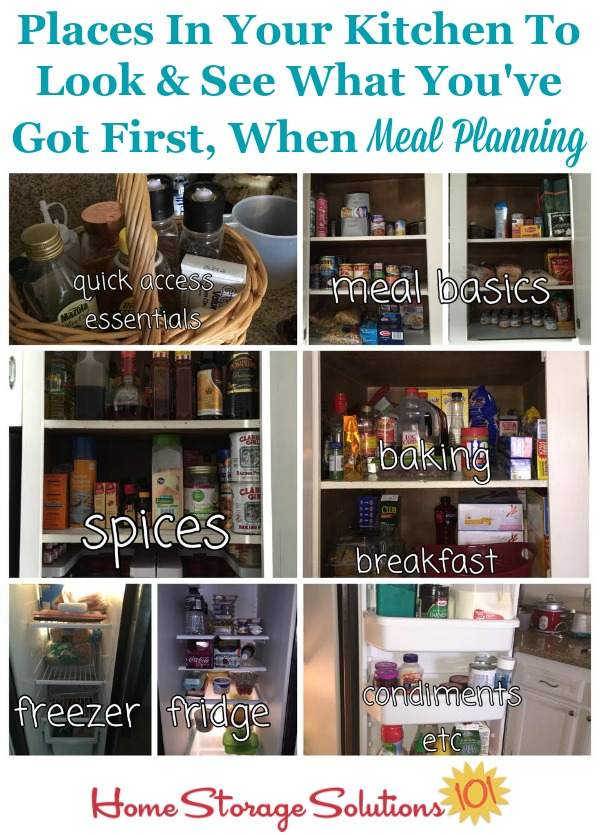 Places in your kitchen to look and see what you've got first, when meal planning.