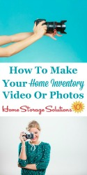 How to make your home inventory video or photos