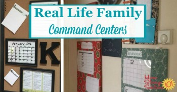 Real life family command centers