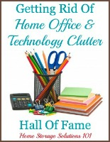 getting rid of home office and technology clutter hall of fame