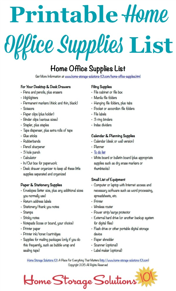 Free printable home office supplies list to make sure you're stocked with all necessary items to do your paperwork in your home {courtesy of Home Storage Solutions 101}
