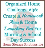 homework area and home launching pad challenge