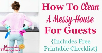 How to clean a messy house for guests