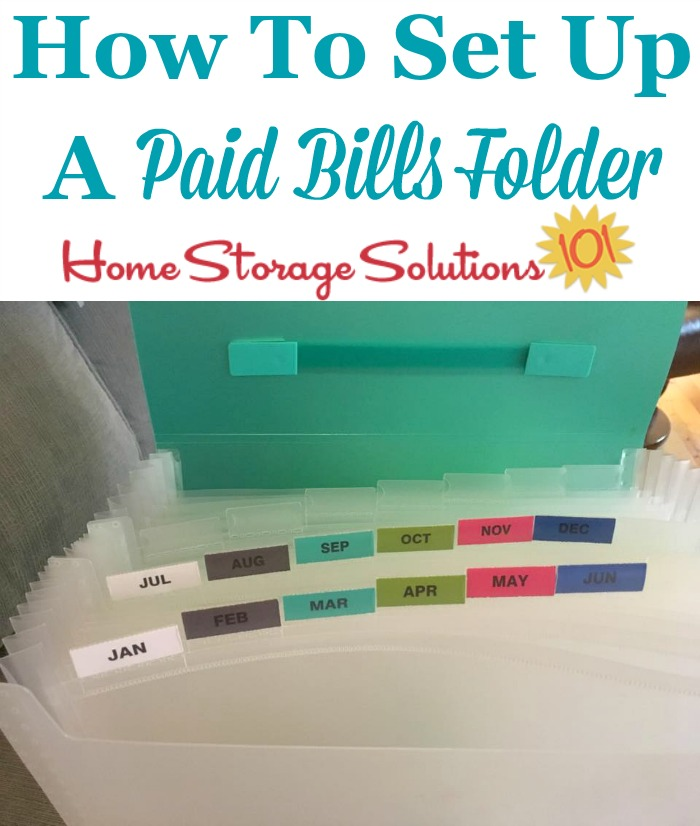 How to set up a paid bills folder to organize and store paid bill stubs in your home {on Home Storage Solutions 101}