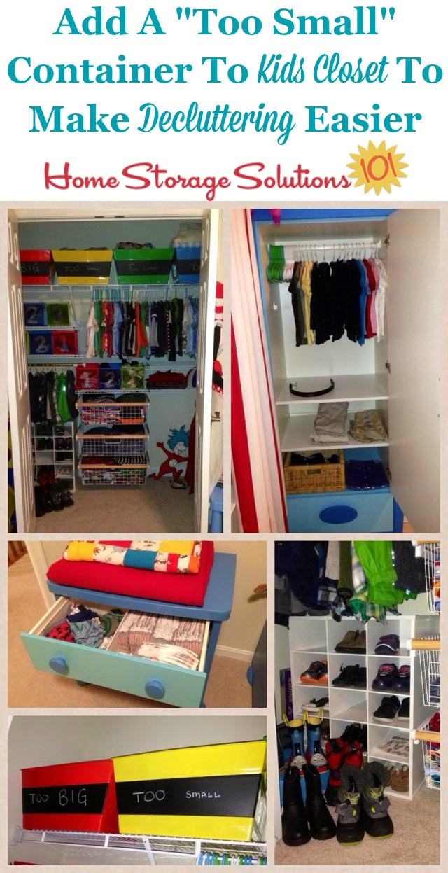 Simple trick to make decluttering your kids closets easier in the future is to add a 'too small' clothes container to place outgrown clothes in, as you come across them {on Home Storage Solutions 101} #DeclutterCloset #DeclutterClothes #OrganizeKidsCloset