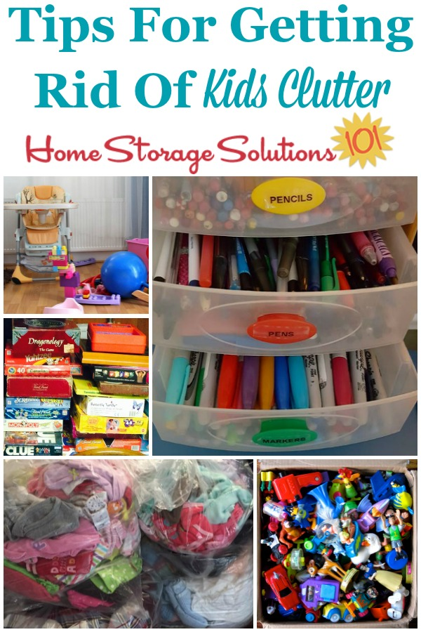 A round up of tips for getting rid of kids clutter all around your home, including toys, clothes, bedrooms, crafts, in the kitchen and more {on Home Storage Solutions 101} #KidsClutter #DeclutterKidsStuff #DeclutteringTips