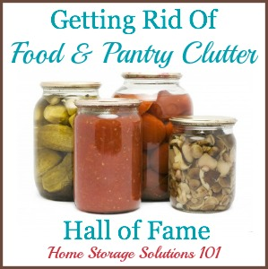 List of food and pantry clutter items to consider getting rid of, plus hall of fame showing success stories to get inspired by what others have accomplished.