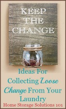 ideas for collecting loose change from your laundry