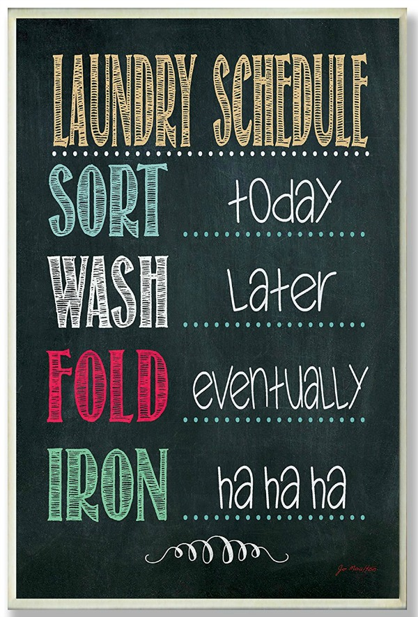 Is this your laundry schedule? Chalkboard wall plaque, and additional laundry room decor ideas {featured on Home Storage Solutions 101}