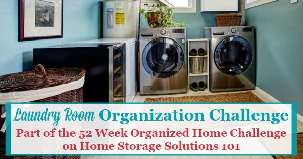 Step By Step Instructions For Laundry Room Organization, Including Zones  For The Large Appliances, ...