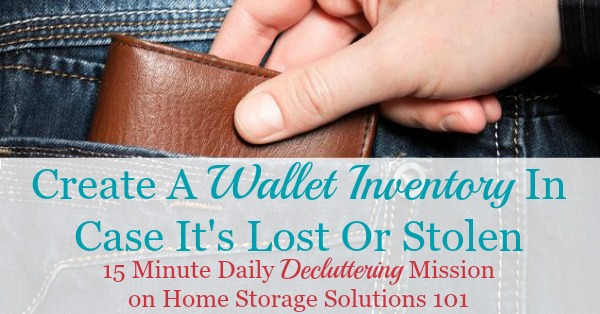 How and why to create a wallet inventory in case your wallet is lost or stolen {a #Declutter365 mission on Home Storage Solutions 101}