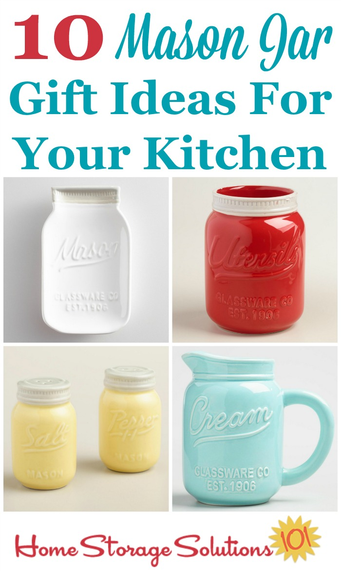 Here's a round up of 10 beautiful, useful and fun Mason Jar gift ideas for your kitchen. This is a must see for the Mason Jar lovers in your life. {featured on Home Storage Solutions 101}