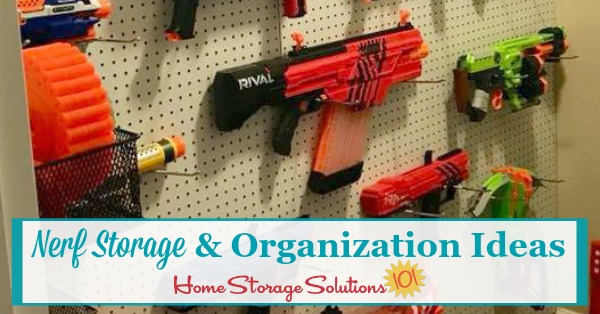 Several ideas for Nerf storage and organization, for both large and small collections of blasters, as well as foam accessories {on Home Storage Solutions} #ToyStorage #StorageIdeas #StorageSolutions