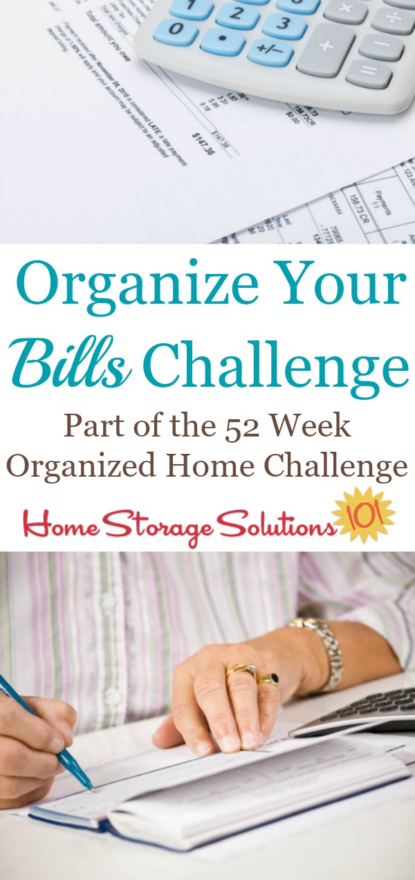 Step by step instructions for how to organize bills, including finding them to pay them on time, how to reference them after payment if needed, plus how long to keep paid bill stubs before decluttering {part of the 52 Week Organized Home Challenge on Home Storage Solutions 101} #OrganizeBills #BillOrganization #OrganizedHome