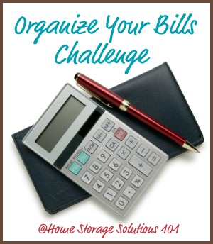 Step by step instructions for how to organize bills, including finding them to pay them on time, how to reference them after payment if needed, plus how long to keep paid bill stubs before decluttering {part of the 52 Week Organized Home Challenge on Home Storage Solutions 101} #OrganizeBills #OrganizedHome #BillOrganization