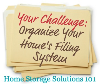 How to organize files and create home filing system to keep track of all your home's paper {part of the 52 Week Organized Home Challenge on Home Storage Solutions 101}