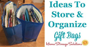 ideas to store and organize gift bags