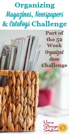 Organizing magazines, newspapers and catalogs challenge