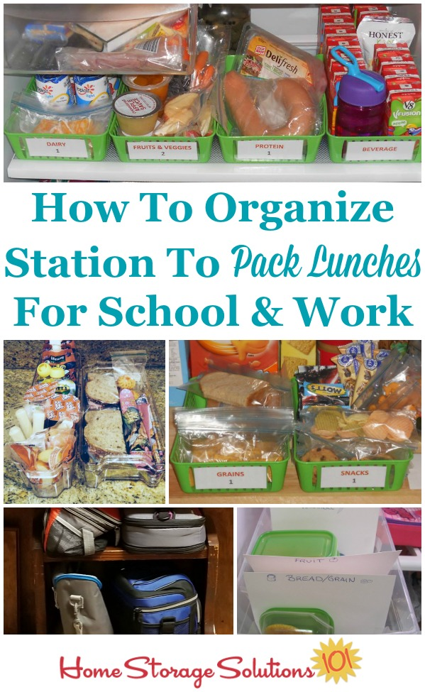 Here is how to create and organize a station in your kitchen to pack lunches for school and work, to make the process easier, more efficient, and less time consuming for your whole family {on Home Storage Solutions 101} #PackLunches #BackToSchool #LunchIdeas
