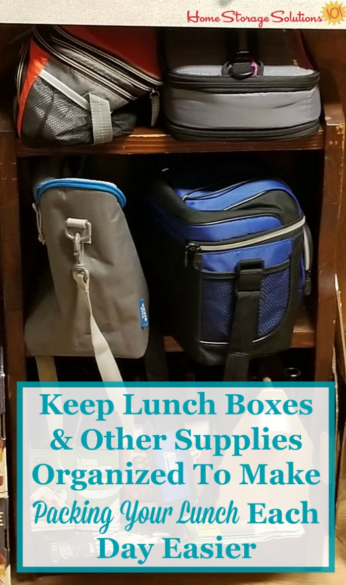 How to keep lunch boxes and other supplies organized to make packing you lunch each day easier {on Home Storage Solutions 101}