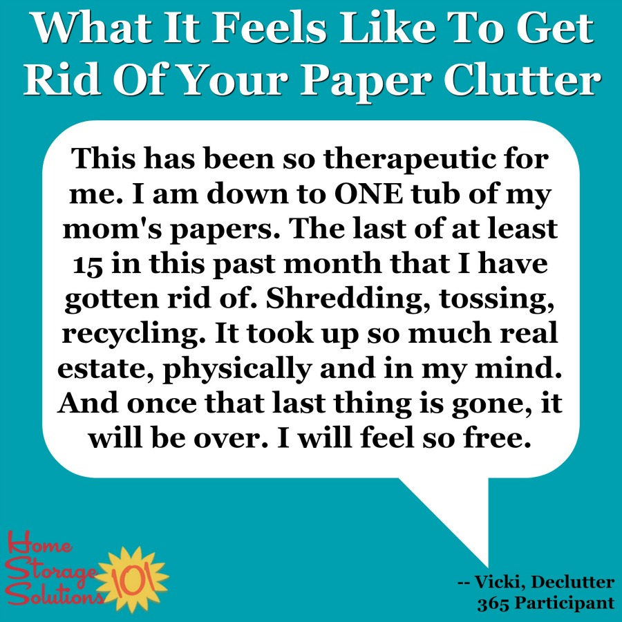 Testimonial of Vicki, a Declutter 365 participant, about how she felt when she got rid of her paper clutter while doing the daily Declutter 365 missions {on Home Storage Solutions 101} #Declutter365 #PaperClutter #Decluttering