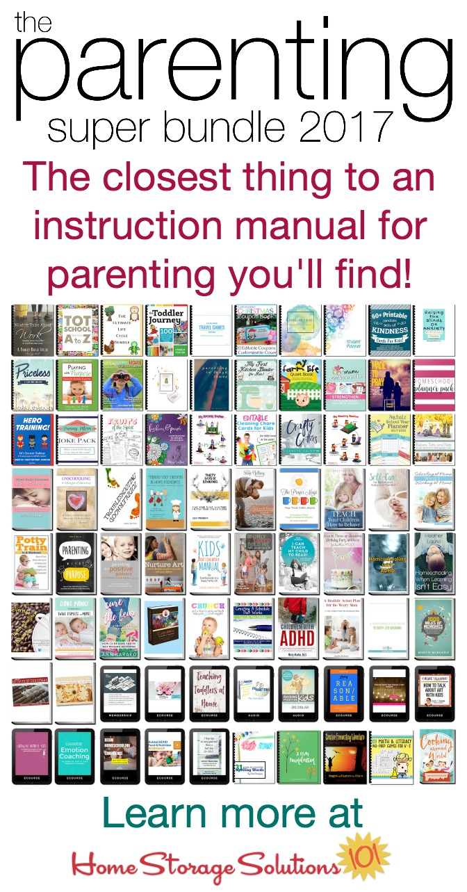 The Parenting Super Bundle has 80 resources to help you with the toughest and most rewarding job you'll ever have, #parenting, including #printables, eBooks and eCourses that are worth more than $1,200. It's the closest thing you'll get to an instruction manual for parenting, and it's available for a low price, 96% off! {get more information on Home Storage Solutions 101}