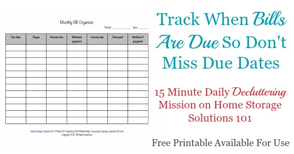 Today's #Declutter365 mission is to track when bills are due so you don't miss bill due dates. You can use whatever method you like, but there is a free printable monthly bill organizer available if you'd like to use it. {on Home Storage Solutions 101}