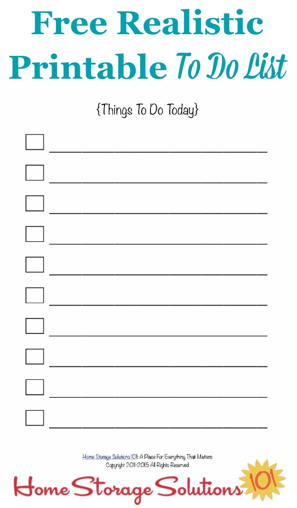 Free realistic printable to do list for your day, with a limited number of possible entries to help you prioritize and get everything done {courtesy of Home Storage Solutions 101} #ToDoList #Printable #TimeManagement