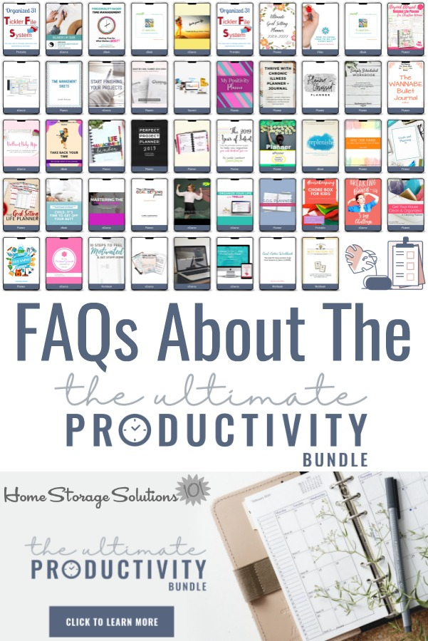 The Ultimate Productivity Bundle has 46 resources to help you with time management, goal setting, and productivity at work and home, including printables, eBooks and eCourses. Here are frequently asked questions, and answers, about this awesome resource {on Home Storage Solutions 101} #Productivity #TimeManagement #HomeManagement