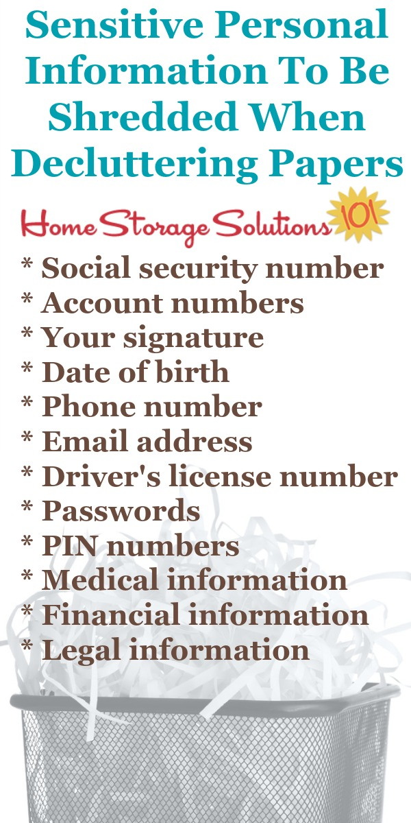 Sensitive personal information to be shredded when decluttering papers {on Home Storage Solutions 101} #ShreddingPapers #PaperClutter #DeclutteringPaper
