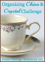 Organizing china and crystal challenge
