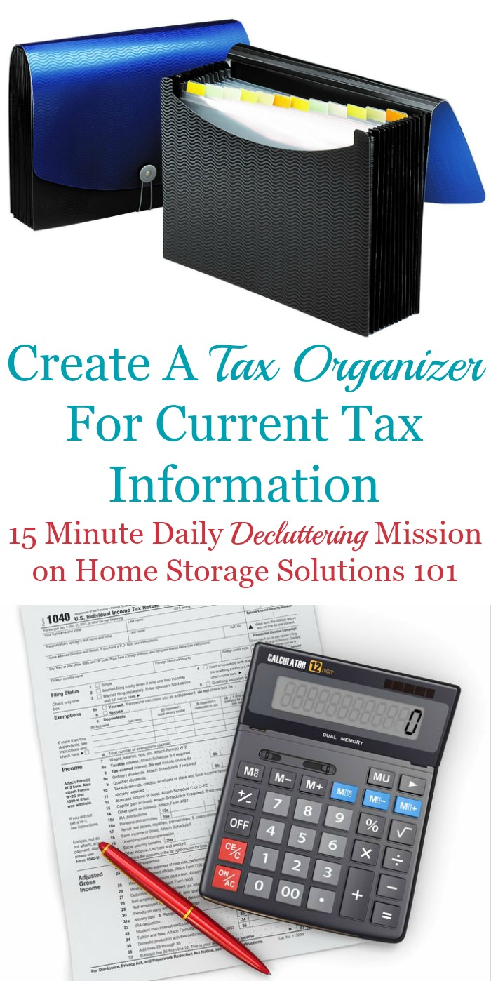 Here are simple instructions for how to create a tax organizer for the current year's tax documents, so all your paperwork is organized and ready when it's time to do taxes {a #Declutter365 mission on Home Storage Solutions 101} #TaxOrganizer #TaxOrganization